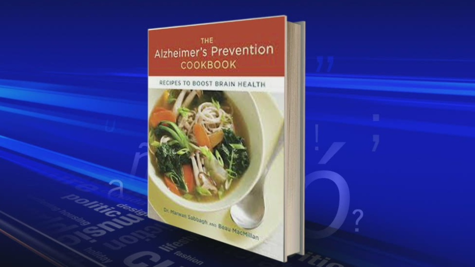 'The Alzheimer's Prevention Cookbook: Recipes to Boost Brain Health,' by Dr. Marwan Sabbagh and Beau MacMillan.