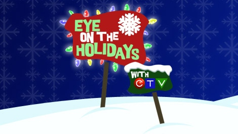 Send in your photos to CTV's Eye on the Holidays