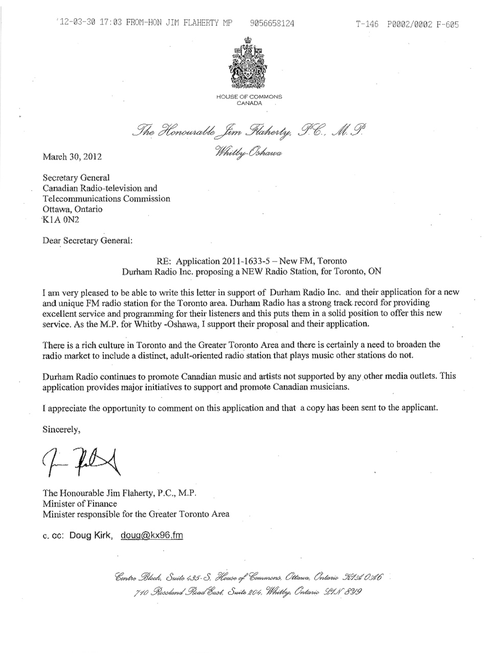 A letter from Finance Minister Jim Flaherty to the CRTC on March 30, 2012, is shown in this handout image. Finance Minister Jim Flaherty urged the federal broadcast regulator to grant a radio licence to a company in his Ontario riding even though cabinet ethics rules forbid ministers from influencing the decisions of administrative tribunals.