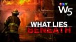 W5: What Lies Beneath