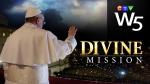 W5: Divine Mission