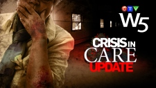 W5: Crisis in Care Updated