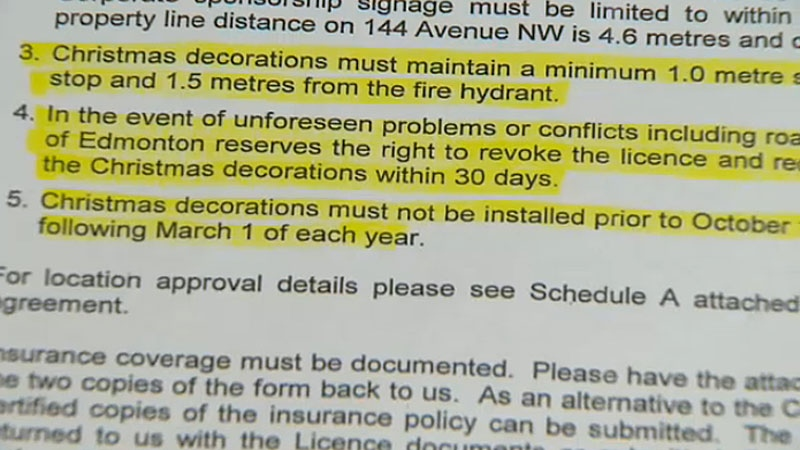 Jerry Dolynchuk was asked by the city to sign a licence of occupation agreement, pay a $75 dollar annual fee, take out liability insurance, and wait until October before setting up any Christmas decorations.