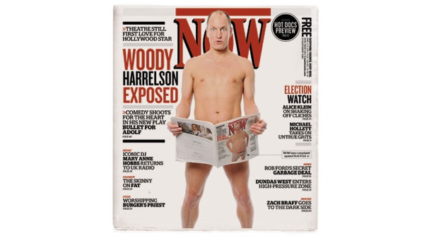 Harrelson appears nude on the cover of Toronto's NOW Magazine with his pelvic region covered by a previous copy featuring a nearly-nude Ford on the cover.