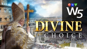 W5 Divine Choice: Choosing a new Pope