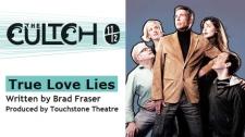 True Love Lies at The Cultch