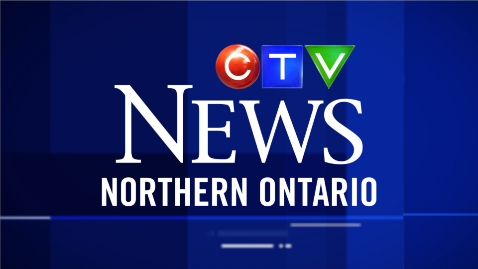 Ctv News Northern Ontario Local Breaking News Weather Sports