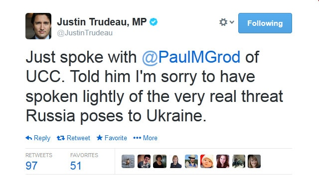 Liberal Leader Justin Trudeau says he has apologized to the president of the Ukrainian Canadian Congress for joking about a Russian intervention in Ukraine, tweeting 'Just spoke with @PaulMGrod of UCC. Told him I'm sorry to have spoken lightly of the very real threat Russia poses to Ukraine.'