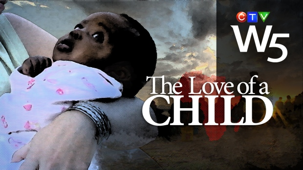W5 Love of a Child