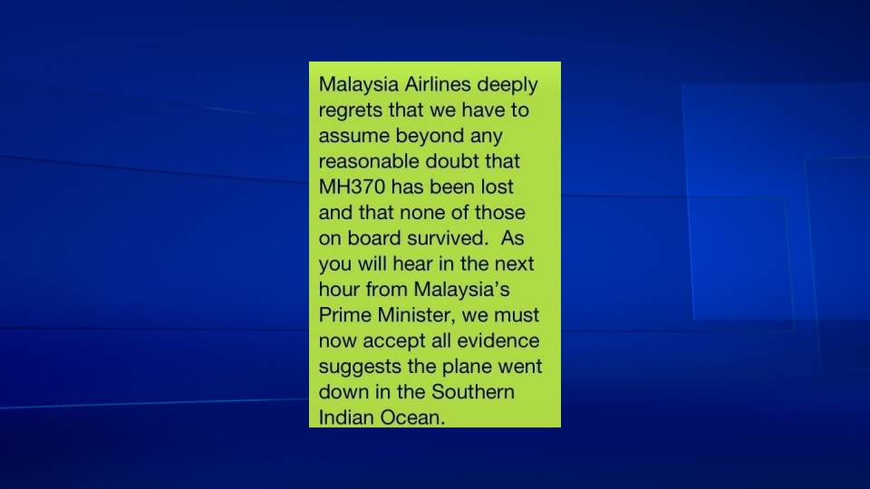 Families of passengers and crew on missing Malaysia Airlines flight 370 received word that the flight is considered lost via text message.