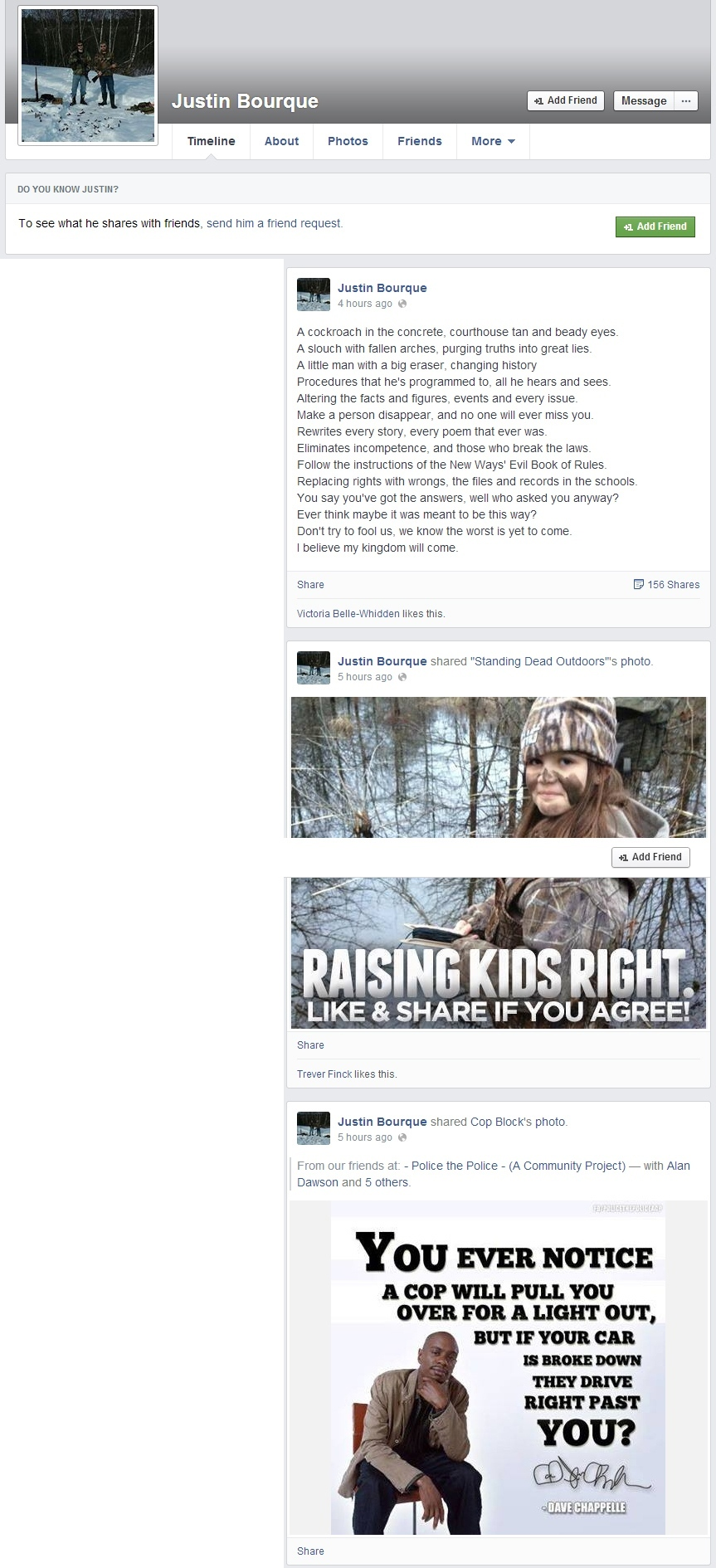 An active Facebook page that appears to belong to a Justin Bourque in Moncton, N.B. features several pro-gun and anti-police photos and rants