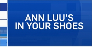 Ann Luu's In Your Shoes