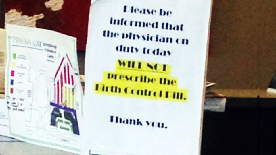 A photo of a sign telling patients the doctor on duty at the Westglen Medical Centre will not prescribe birth control is pictured.