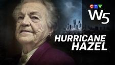 W5: Hurricane Hazel