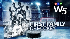 W5: First Family of Hockey