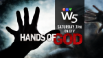 W5 Hands of God
