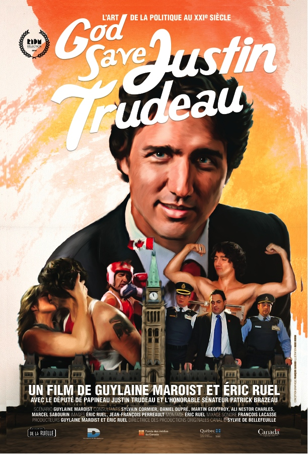 God Save Justin Trudeau documentary film