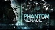 W5: Phantom Menace
