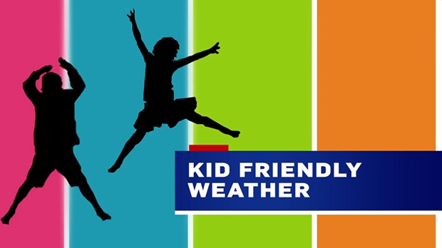 Kid Friendly weather