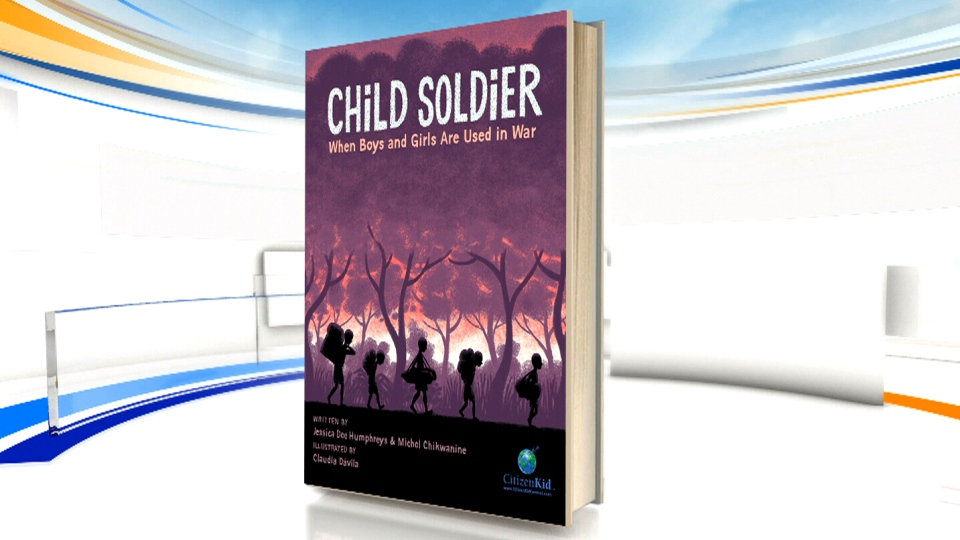 The children's book 'Child Soldier: When Boys and Girls are Used in War,' by Michele Chikwanine and Jessica Dee Humpreys, is shown in this photo.