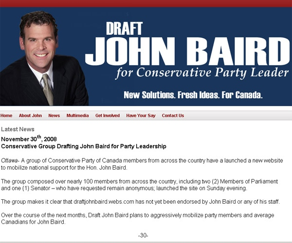 Website draftjohnbaird.webs.com is supporting Transport Minister John Baird to take over the Conservative party reigns from Stephen Harper.