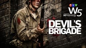 W5 The Devil's Brigade