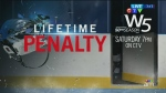 Canada AM: W5 Preview: Lifetime Penalty