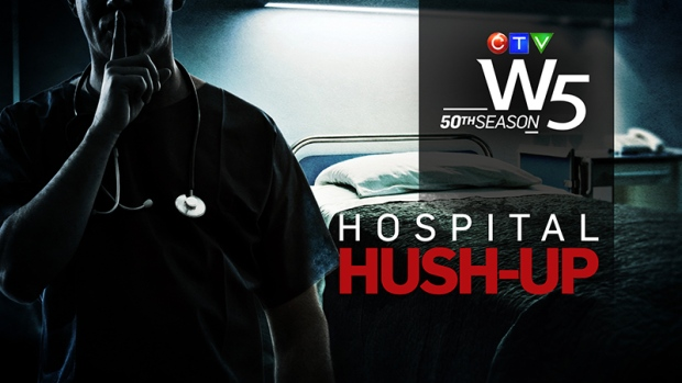 On W5 this weekend:  'Hospital Hush-Up' features Kevin Newman's investigation into secrecy laws protecting hospitals while keeping families in the dark after tragic events.