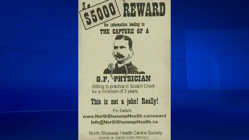 The town of Scotch Creek, B.C., put up wanted posters to help them find a doctor willing to work in the community for three years.