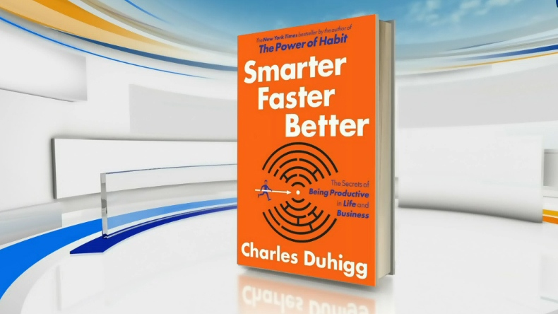 'Smarter, Faster, Better,' examines the science of productivity.