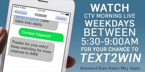 CTV Edmonton - Text2Win Contests