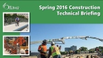 Spring 2016 Construction Technical Briefing 2