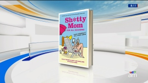 Canada AM: 'Sh*tty Mom for All Seasons'