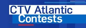 CTV Atlantic Contests