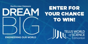 TWOSE - Dream Big IMAX - Edmonton Contest