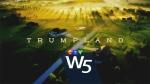 W5: Trumpland