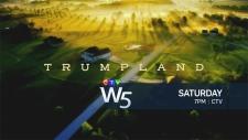 W5: Saturday at 7 Trumpland