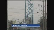 An American man wanted for first-degree murder in North Carolina was arrested on the Ambassador Bridge on Saturday, March 25, 2017.