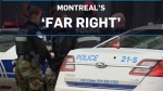 Clashes in Montreal involve 'far right' group