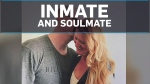 Inmate and soulmate