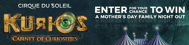 Kurios - Cirque du Soleil - Mother's Day Contest