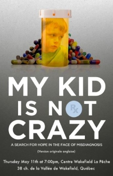 My Kid Is Not Crazy - Documentary Film