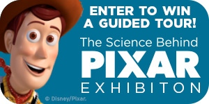 TWOSE - Science Behind PIXAR Exhibition
