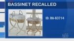 Bassinets recalled for not meeting regulations
