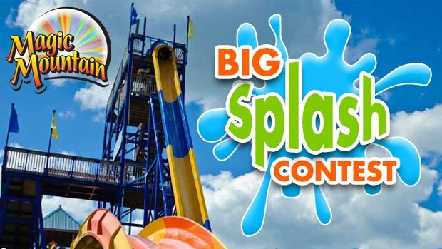 Magic Mountain - Big Splash Contest