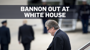 Stephen Bannon out at the White House