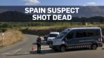 Police shoot and kill Barcelona fugitive