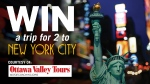 We have your chance to win a trip for 2 to New York City with Ottawa Valley Tours!