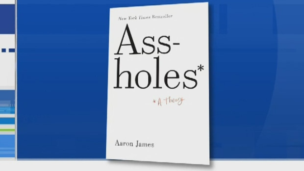 Assholes: A Theory, penned by American philosopher and academic Aaron James, delves into what makes certain people act like jerks.