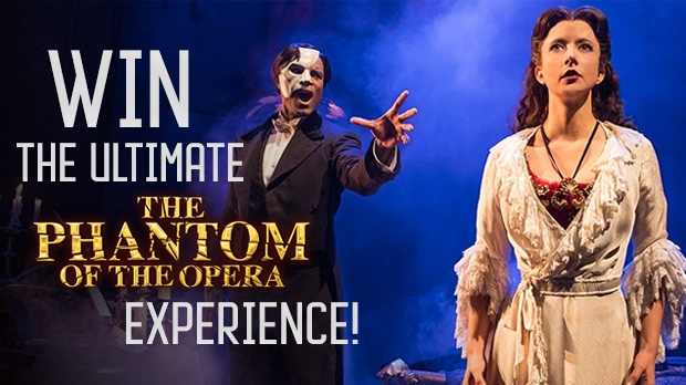 Win the ultimate Phantom of the Opera theatre expe
